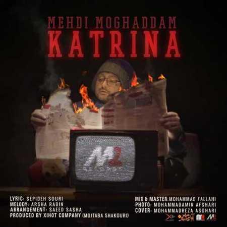 Mehdi Moghaddam Katrina www.ahang kordi.ir  - دانلود آهنگ مهدی مقدم  بنام کاترینا